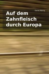 Auf dem Zahnfleisch durch Europa - Cover